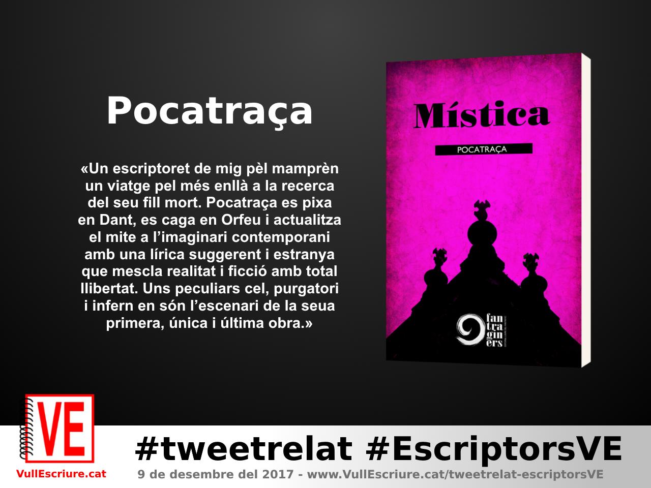 VullEscriure - Marató escriptura #tweetrelat #EscriptorsVE - Pocatraça - Mística